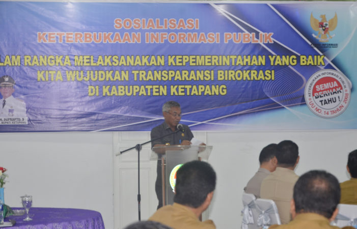 Pemkab Ketapang Sosialisasikan UU keterbukaan Informasi Publik