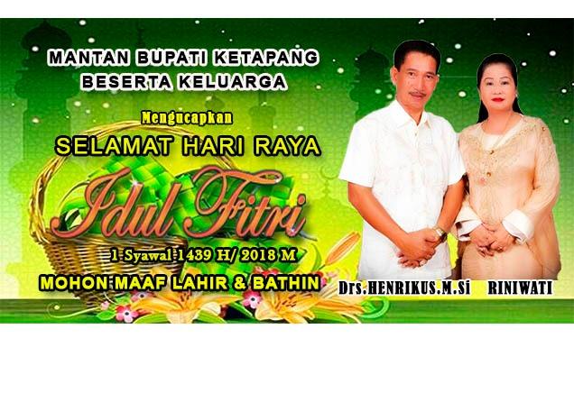 Iklan Idul Fitri Mantan Bupati Ketapang Drs Henrikus.M.Si