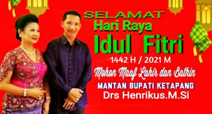 Iklan Idul Fitri Mantan Bupati Ketapang Drs Henrikus M.Si